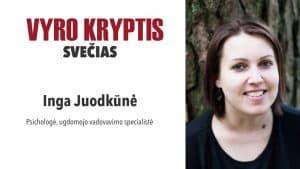 Vyro kryptis #2. Pokalbis su Inga Juodkūne apie vyrų ir moterų skirtumus